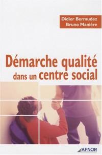 Démarche qualité dans un centre social
