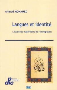 Langues et identité : Les jeunes maghgrébins de l'immigration