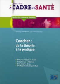 Le Coaching de la Theorie a la Pratique