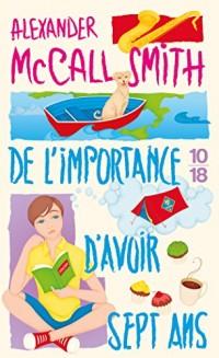 DE L'IMPORTANCE D'AVOIR SEPT ANS (6)