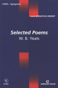 Selected Poems : W.B Yeats