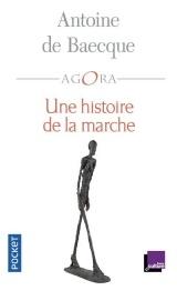 Une histoire de la marche [Poche]
