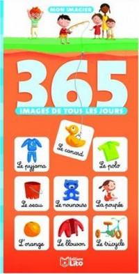 365 Images de tous les jours : Mon imagier - Dès 2 ans (Eveil) ( périmé )