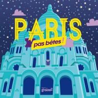 Paris pas bête