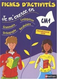 Je m'exerce en grammaire, conjugaison, orthographe, vocabulaire CM1 : Fiches d'activités, Programme 2008