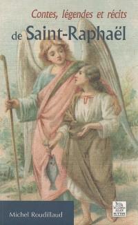 Contes, légendes et récits de Saint-Raphaël