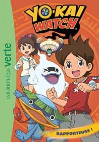 Yo-kai Watch 03 - Rapporteuse !