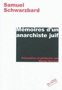 Mémoires d'un anarchiste juif