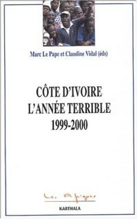 Côte d'Ivoire : L'Année terrible : 1999-2000