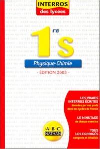 Interros des lycées : Physique Chimie 1ère S