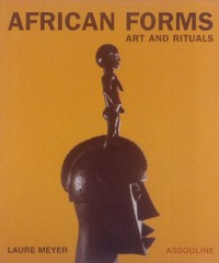African Forms: Art and Rituals