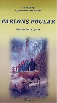 Parlons pular : dialecte du Fouta Djalon
