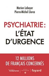 Psychiatrie : l'état d'urgence (Documents)