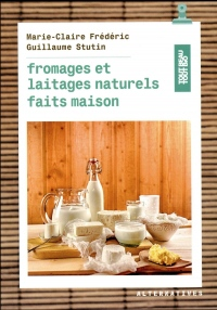 Fromages et laitages naturels faits maison