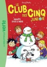 Le Club des Cinq Junior 08 - Enquête sous la neige [Poche]