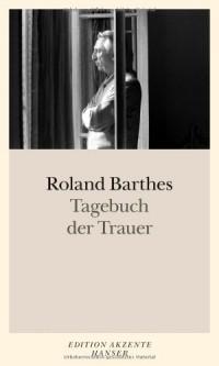 Tagebuch der Trauer: 26. Oktober 1977 - 15. September 1979
