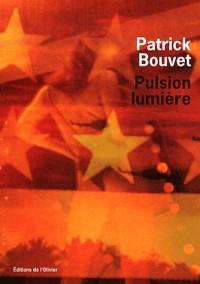 Pulsion lumière