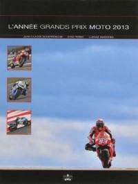 L'année moto : 2013-2014