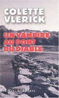 Un vampire au pont du diable