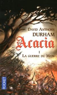 Acacia, Tome 1 : La guerre du Mein