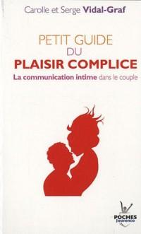 Petit guide du plaisir complice : La communication intime dans le couple