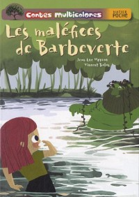 Les maléfices de Barbeverte