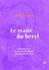 Le Traité du béryl - Tome 2