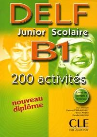Delf Junior scolaire B1 : Avec livret de corrigés