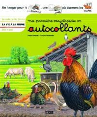 Ma première encyclopédie en autocollants : Dès 4 ans - La vie à la ferme