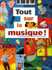 Tout sur la musique ! (1CD audio)