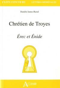 Chrétien de Troyes Erec et Enide