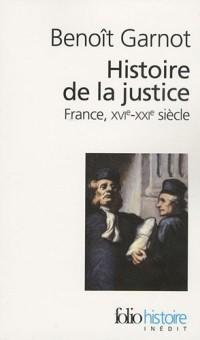 Histoire de la justice : France, XVIe-XXIe siècle