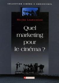 Quel marketing pour le cinéma ?