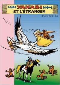 Yakari, Tome 7 : Yakari et l'étranger