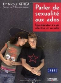 Parler de sexualité aux ados : Une éducation à la vie affective et sexuelle