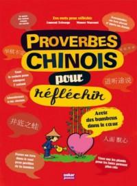 Proverbe chinois pour réfléchir