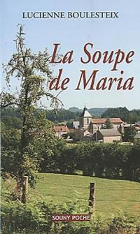 La Soupe de Maria