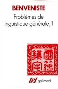 Problèmes de linguistique générale, tome 1