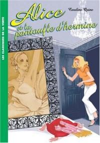 Alice, Tome 6 : Alice et la pantoufle d'hermine