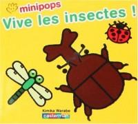 Vive les insectes !
