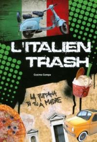 L'italien trash