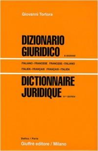 Dictionnaire juridique : Edition bilingue français-italien/italien-français