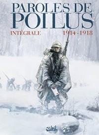 Paroles de Poilus - Intégrale 1914-1918