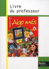 Algo Mas Espagnol Term 2012 Livre Prof