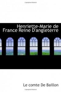 Henriette-Marie de France Reine D'angleterre