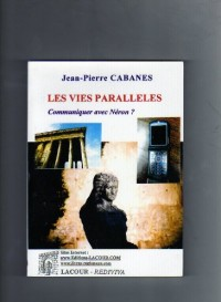 Les Vies parallèles Communiquer avec Néron