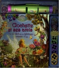 Clochette et ses amis : Un livre d'histoires avec kaléidoscope et visionneuse d'images