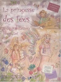 Princesse des Fees (la) (une Invitation pour Toi)