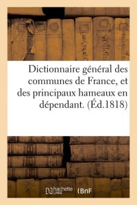 Dict des Communes de France  ed 1818