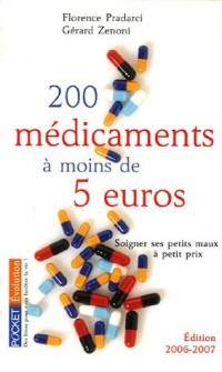 200 médicaments à moins de 5 euros : Soigner ses petits maux à petits prix